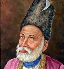 Mirza Ghalib.